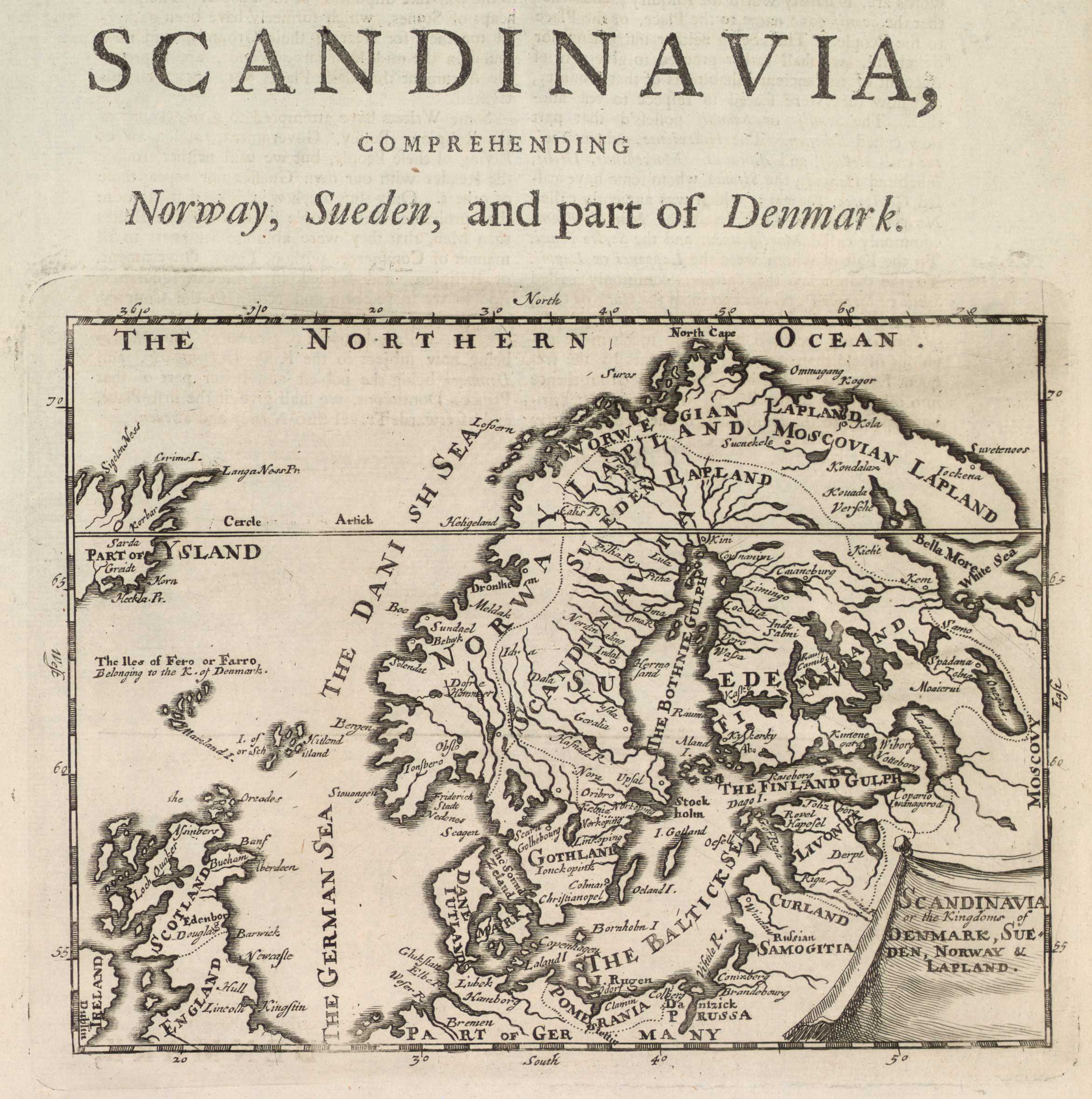 Scandinavia, or the Kingdoms of Denmark, Sueden, Norway & Lapland